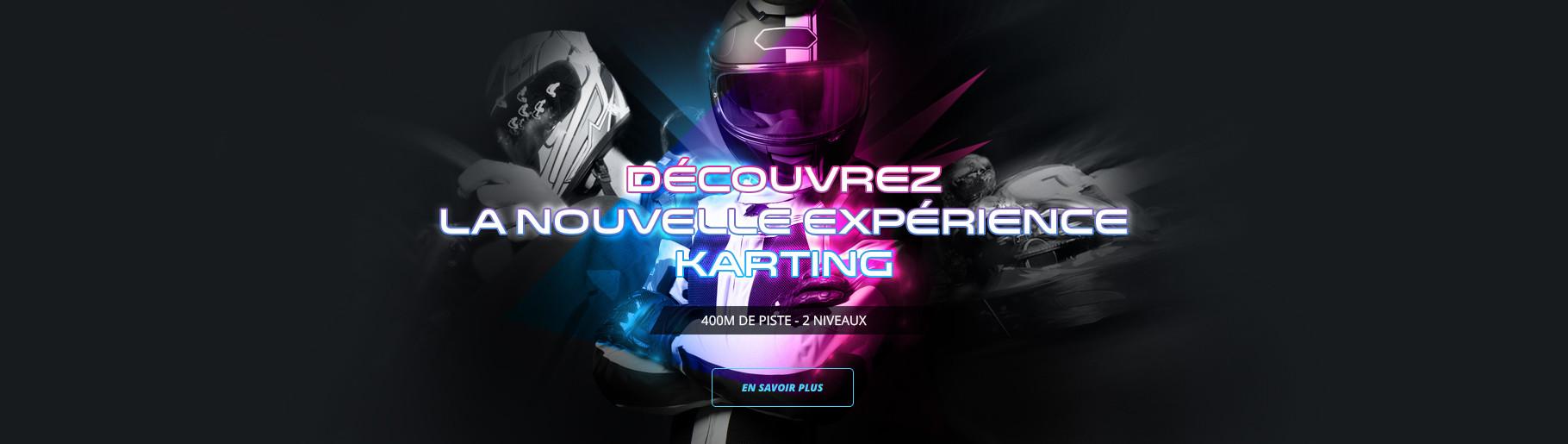 La nouvelle expérience karting